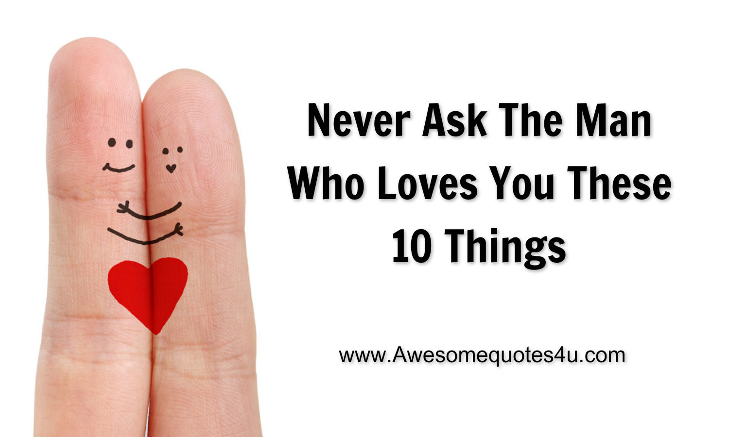 How to see if he really loves you