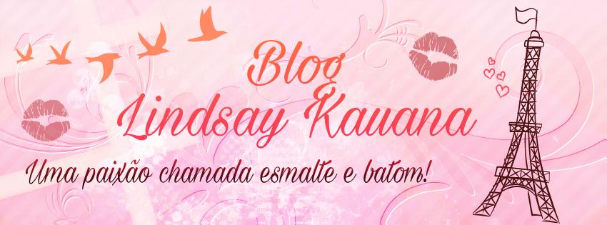 Blog Lindsay Kauana ��