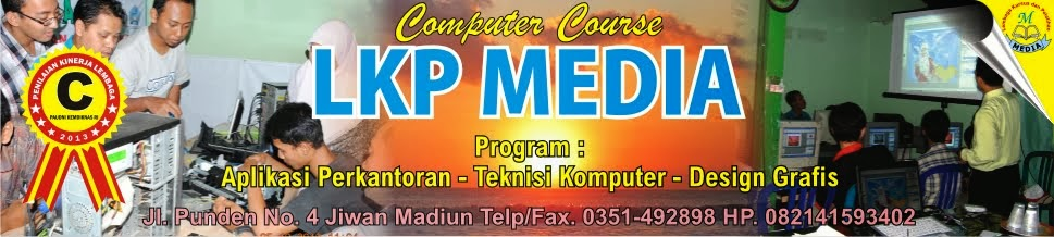 LKP Media | Kursus Komputer di Madiun
