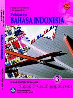 Buku BSE Bahasa Indonesia, BSE Bahasa Indonesia, Buku BSE, Bahasa Indonesia, Buku Sekolah Elektronik, BSE, Buku bahasa Indonesia SMP, Pelajaran Bahasa Indonesia SMP Kelas IX