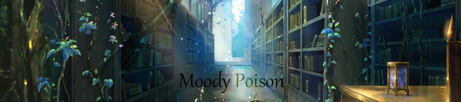 <center>Moody Poison</center>