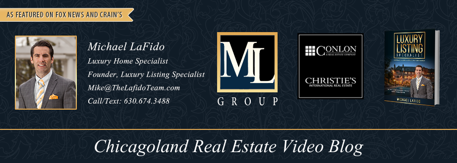 Chicagoland Real Estate Video Blog with Michael LaFido
