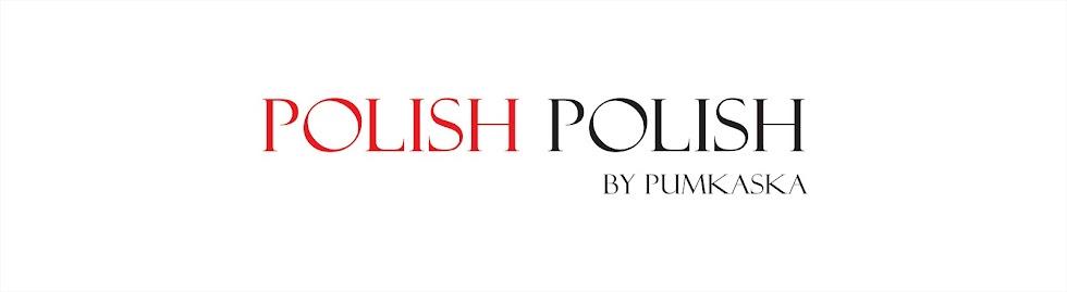 Polish Polish by Pumkaska