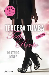Tercera Tumba Todo Recto de Darynda Jones