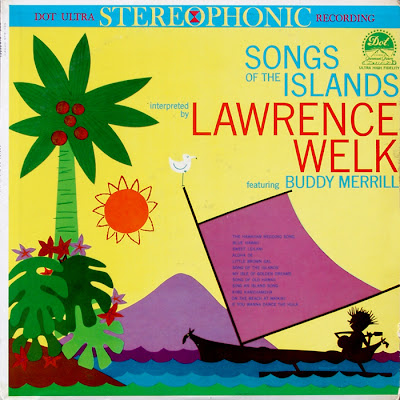 Lawrence Welk: Songs Of The Islands (1959)