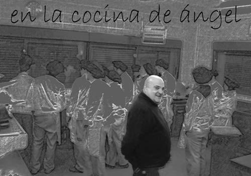 EN LA COCINA DE ÁNGEL