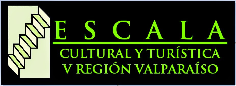 Escala Cultural y Turística Región Valparaíso
