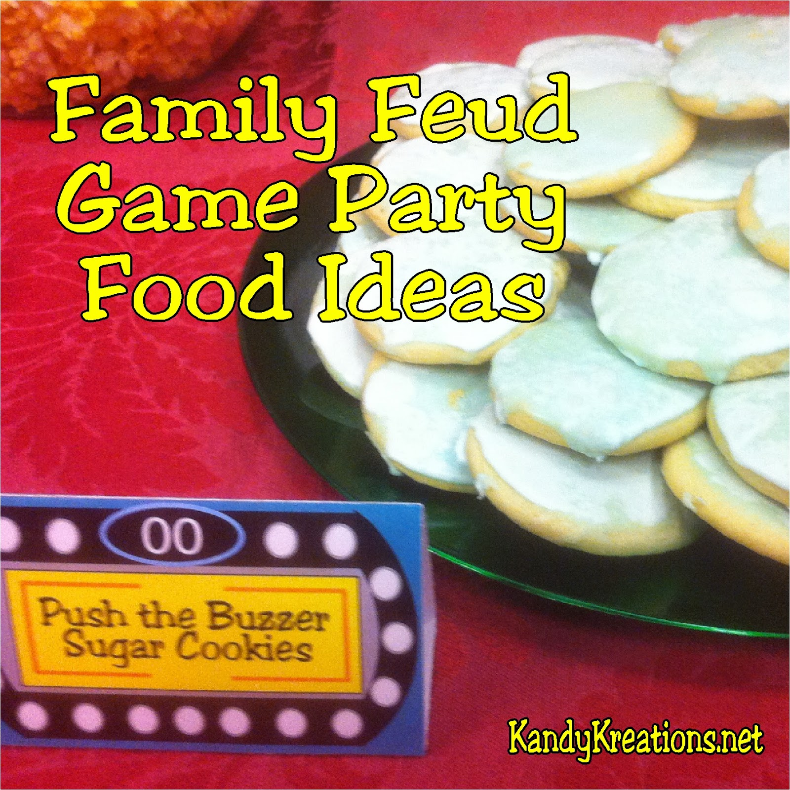 Make your next game party or family game night extra special with these fun party food ideas.  Turn regular desserts and treats into spectacular additions to your game night with the addition of yummy recipes, fun party food names, and free themed Family Feud game printables.