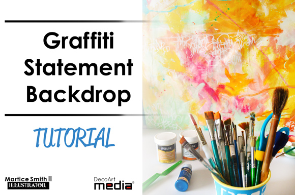 Graffiti Statement Backdrop TUTORIAL by Martice Smith II