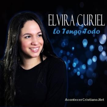 """Elvira Curiel presenta su primera producción """"Lo Tengo Todo"""""""