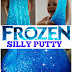 Frozen Silly Putty