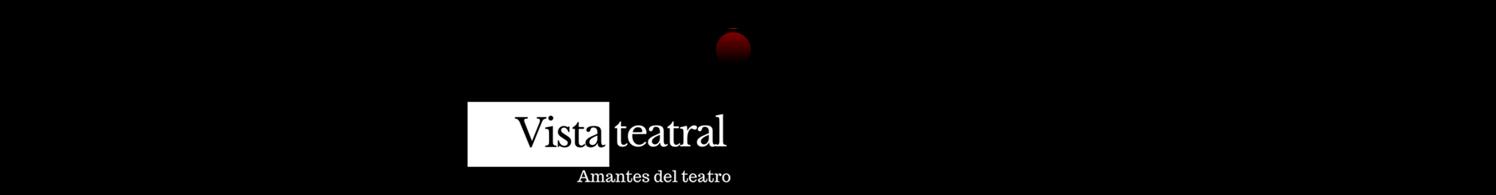 Vista Teatral