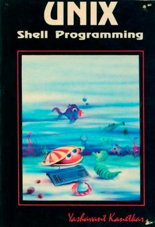 Unix Shell Scripting Book By Yashwant Kanetkar Pdf Free Download