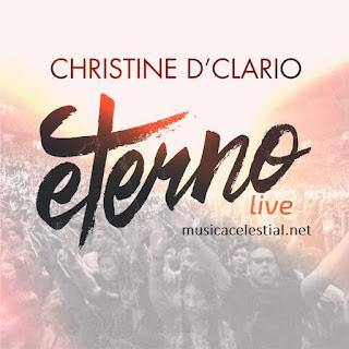 Descargar disco  Eterno (Live 2015) de Christine D'Clario | Disco completo gratis