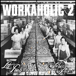 Download Workaholic 2 Mixtape