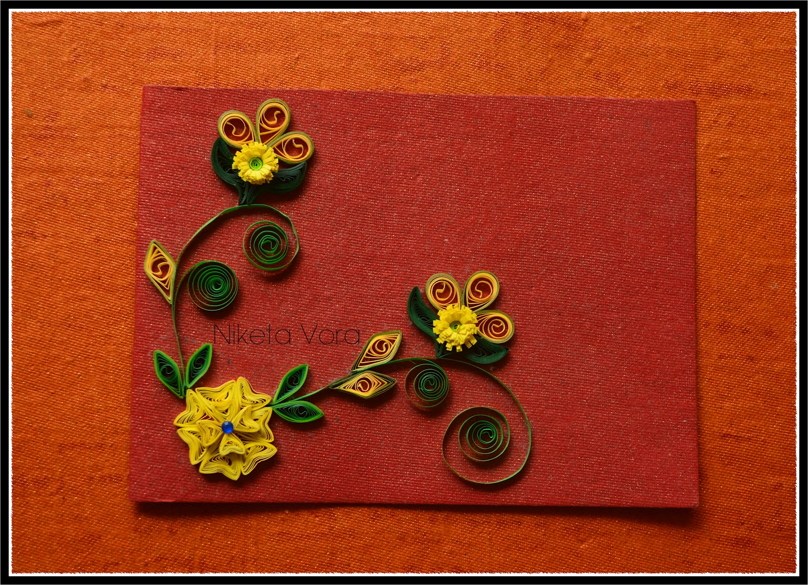 Niketa39;s Creative Corner: Handmade quilled greeting card
