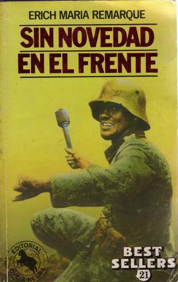 PRIMERA GUERRA MUNDIAL (libros, documentales, opiniones...) - Página 2 Sin+novedad+en+el+Frente