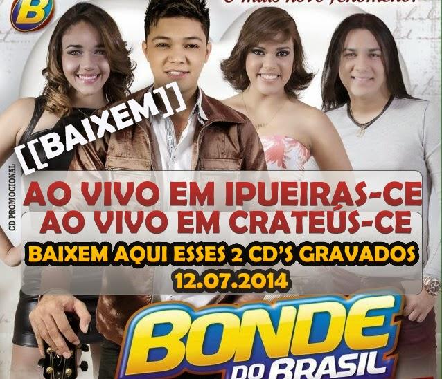 Bonde do Brasil em Ipueiras-CE & Crateús-CE - 12.07.2014