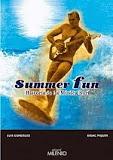 "SUMMER FUN ""HISTORIA DE LA MUSICA SURF"""