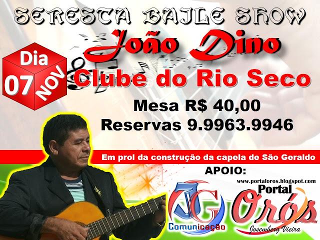 SERESTA BAILE SHOW COM JOÃO DINO
