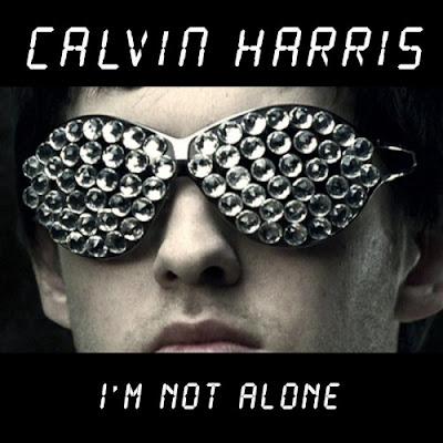 Calvin Harris - I'm Not Alone Lyrics
