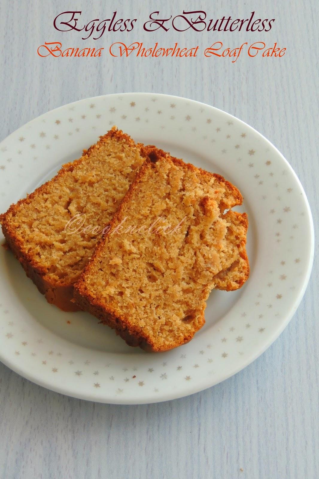 Loaf Cake, Eggless Banana Wholewheat cake, Butterless Loaf Cake