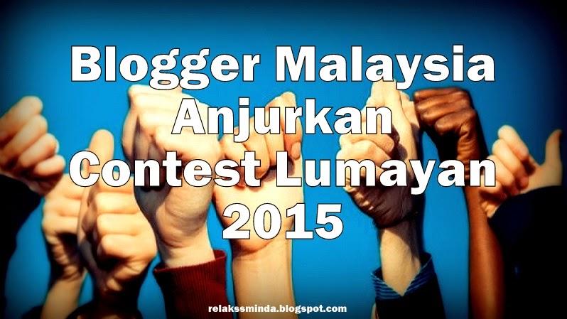 Blogger Malaysia - Contest Lumayan 2015