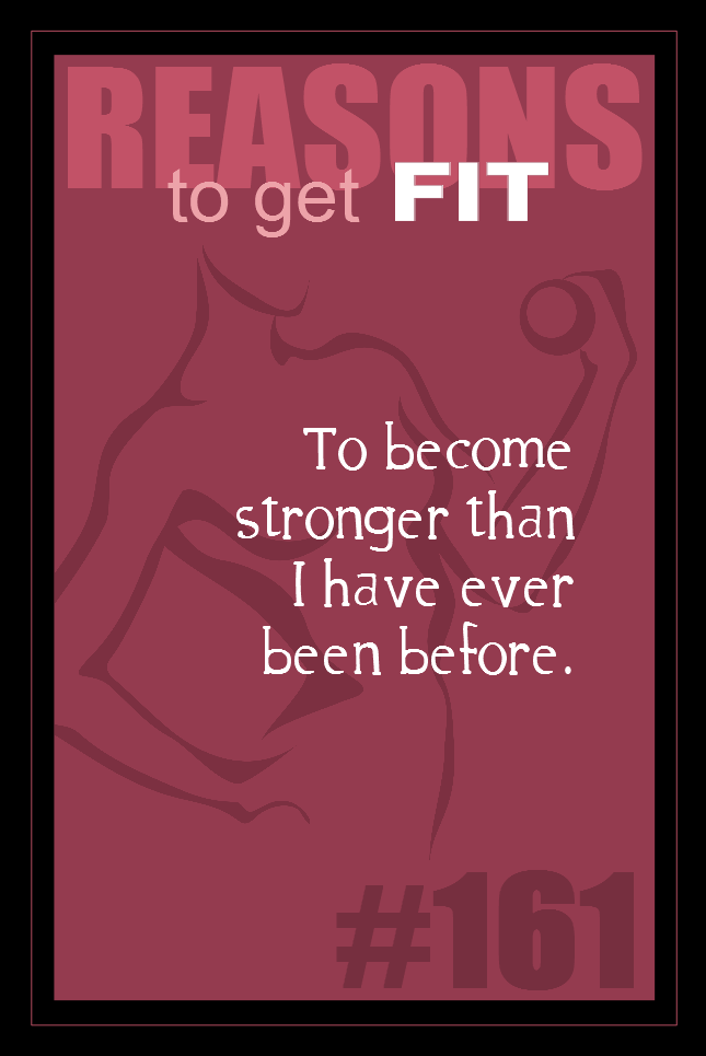 365 Reasons to Get Fit #161