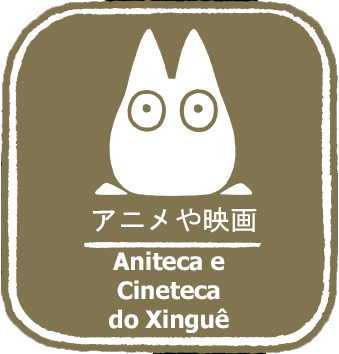 Aniteca e Cineteca do Xinguê
