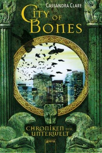 city of bones cover. City of Bones by Cassandra