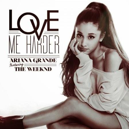 Ariana Grande ft. The Weeknd Love Me Harder