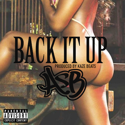 ASB - BACK IT UP [PROD. BY KAZE]