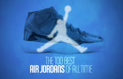 The 100 Best Air Jordan of All Time