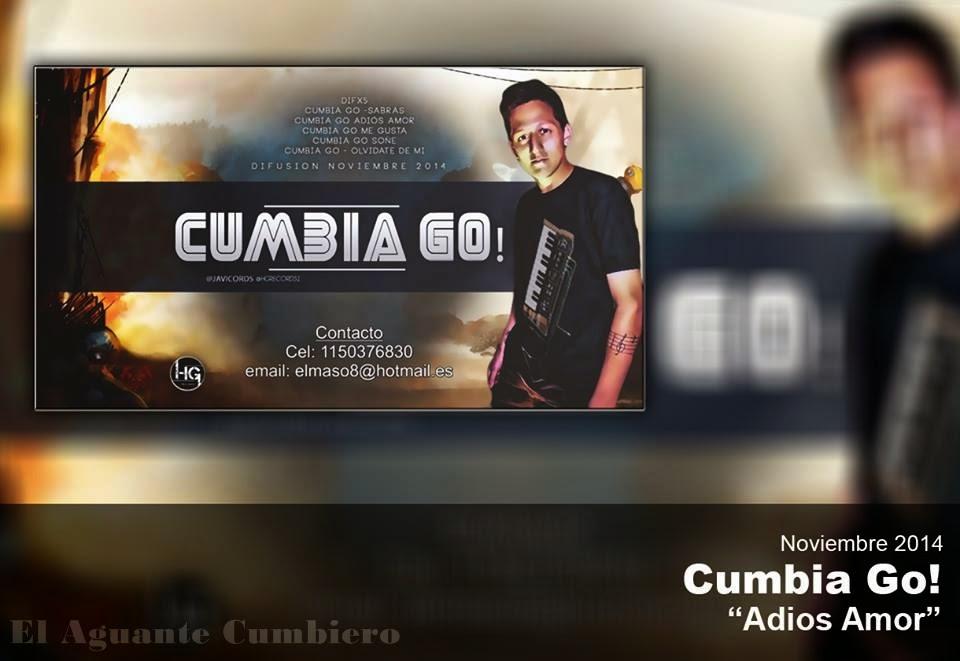 Cumbia Go! - Adios Amor - (Noviembre 2014)