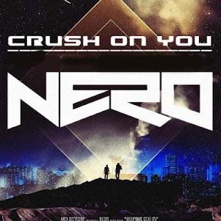 Nero - Crush on You Lyrics
