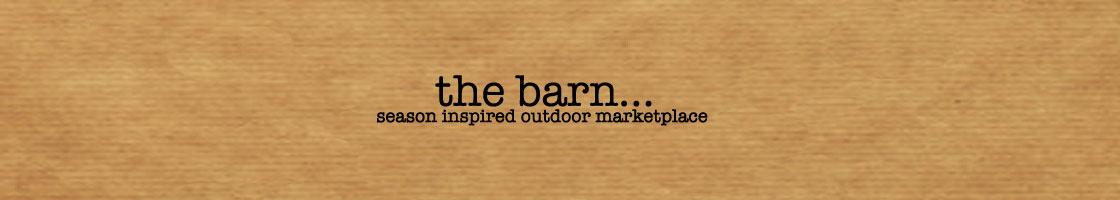 the barn...
