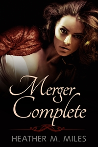 Merger Complete (Heather M. Miles)