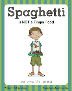 http://www.amazon.com/Spaghetti-Finger-other-lessons-ebook/dp/B00ADVR54U/ref=sr_1_1?ie=UTF8&qid=1357653804&sr=8-1&keywords=spaghetti+is+not+a+finger+food
