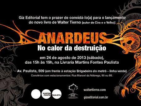 Lançamento da Giz Editorial: Anardeus - No Calor da Destruição, de Walter Tierno