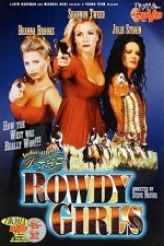 Watch The Rowdy Girls 2000 Megavideo Movie Online
