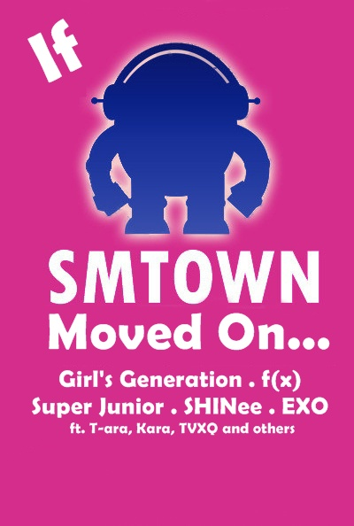If SMTown Moved On...