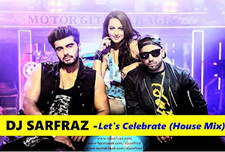 DJ SARFRAZ - LET'S CELEBRATE HOUSE MIX