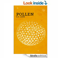 Pollen (dystopian science fiction) by Aaron Lamb