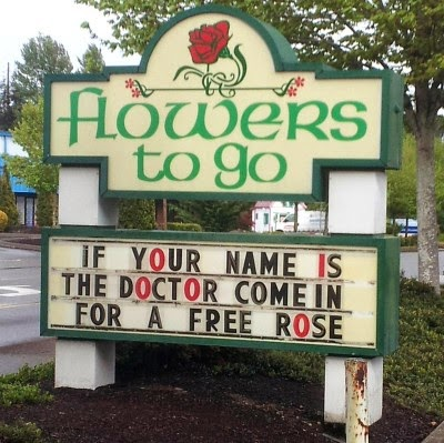 http://www.funnysigns.net/if-your-name-is-the-doctor/