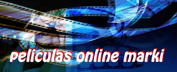 Peliculas online marky - audio latino HD, para iOS y androi gratis