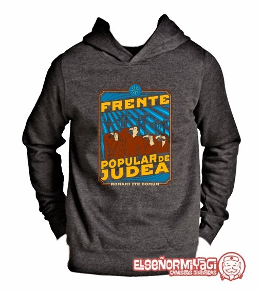 http://www.miyagi.es/Sudaderas/Sudadera-Frente-popular-de-Judea-Monty-Python