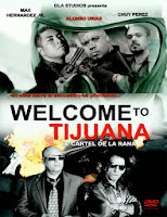 Welcome to Tijuana (2013) online y gratis