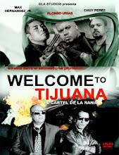 Bienvenido a Tijuana (Welcome to Tijuana) (2013) [Latino]