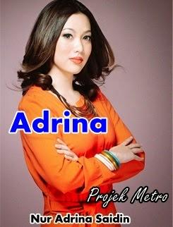 gambar peserta Projek Metro, gambar Projek Metro, biodata peserta Projek Metro, Nur Adrina Saidin (Adrina)