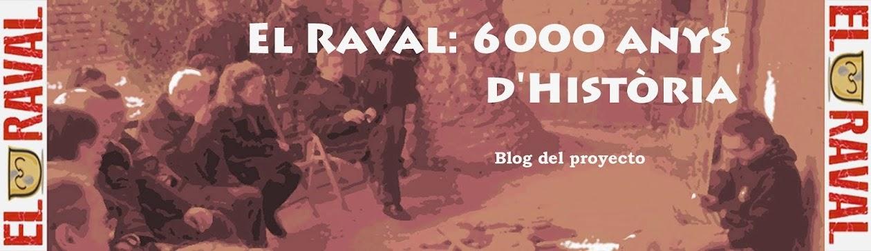 El Raval: 6000 anys d'Història